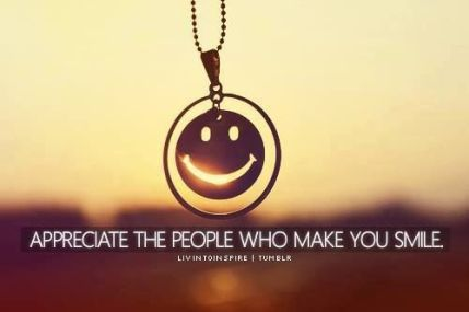 288162-appreciate-the-people-who-make-you-smile